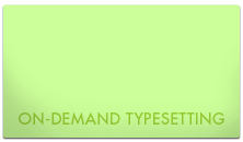 On-demand typesetting